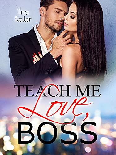 Teach me Love, Boss: Sammelband