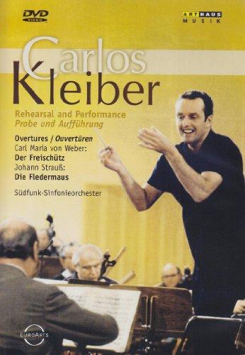 Carlos Kleiber - Overtüren: Der Freischütz/Die Fledermaus - Probe und Aufführung