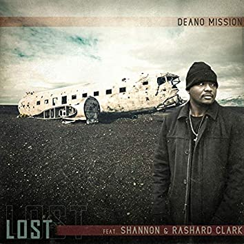 Lost (feat. Shannon & Rashard Clark)