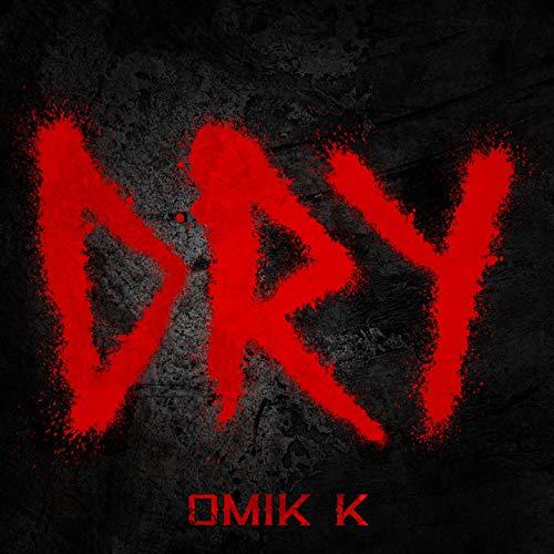 Dry [Explicit]