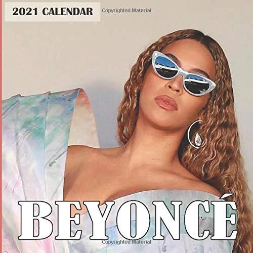 Beyoncé 2021 Calendar: Beyoncé 2021 Wall...