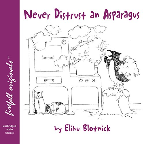 Couverture de Never Distrust an Asparagus