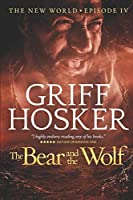 The Bear and the Wolf (New World)