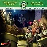 Pollution Police - Die kleinen Pfadfinder 05: Giftiges Spiel