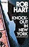 Rob Hart: Knock-Out in New York