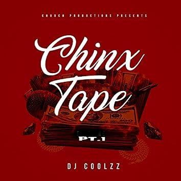 Chinx Tape ,Pt. 1
