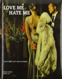 Love me - Hate me: Alles über Lust und Schmerz