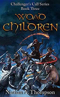 Woad Children (Challenger's Call Book 3)