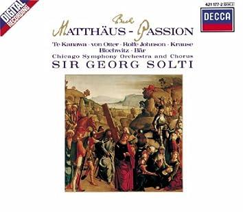 Bach, J.S. St. Matthew Passion - Arias & Choruses