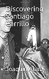 Discovering Santiago Carrillo