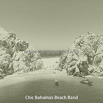 Echoes of Grand Bahama