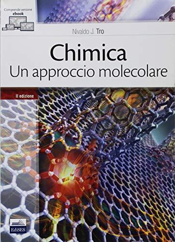 Chimica. Un approccio molecolare