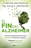 El fin del Alzheimer / The End of Alzheimer's