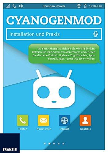 CyanogenMod: Installation und Praxis