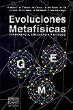 Evoluciones Metafísicas: Permanencia, Emergencia y Diálogo