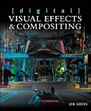 [digital] Visual Effects and Compositing (English Edition)