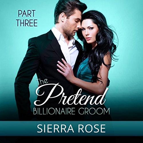 The Pretend Billionaire Groom Titelbild