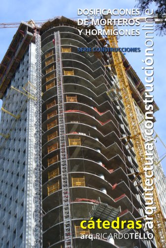 Dosificaciones de morteros y hormigones (Cátedras Arquitectura y Construcción online. Serie Construcciones nº 24)