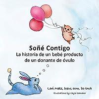 Soñé Contigo: La historia de un bebé producto de un donante de óvulos