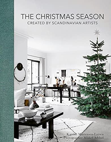 The Christmas Season: Created By Scandinavian Artists