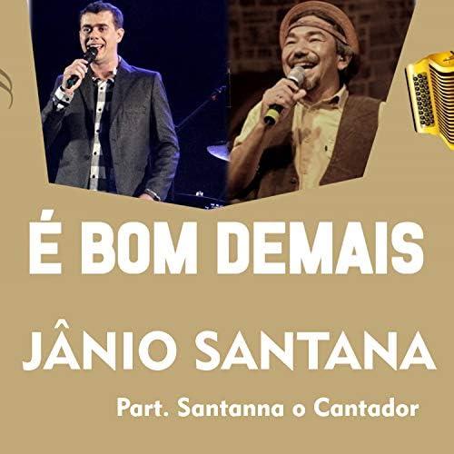 Janio Santana feat. Santanna O Cantador