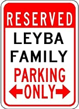 Metal Signs Leyba Family Parking - Customized Last Name - 8