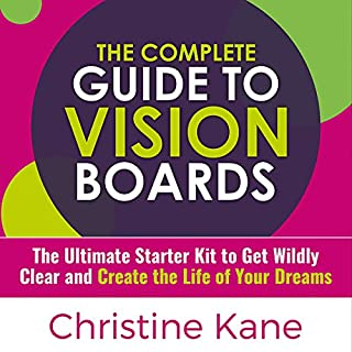 The Complete Guide to Vision Boards cover art