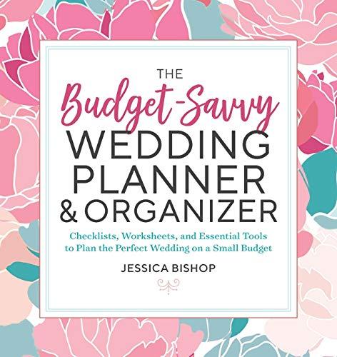 The Budget-Savvy Wedding Planner & Organizer: Checklists