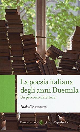 La poesia italiana degli anni Duemila. Un percorso di lettura