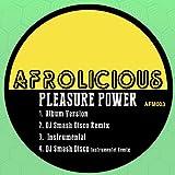 pleasure power (dj smash disco remix)