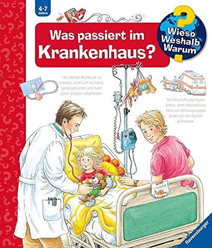 Wieso? Weshalb? Warum? Was passiert im Krankenhaus? (Band 53) (Wieso? Weshalb? Warum?, 53)