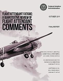 Flight Attendant Fatigue: A Quantitative Review of Flight Attendant Comments