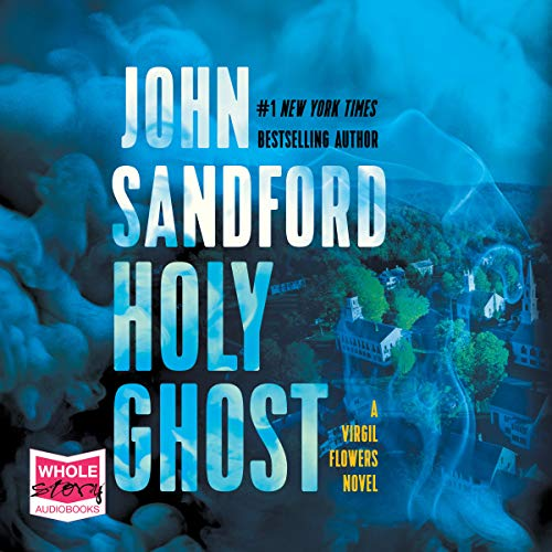 Holy Ghost     Virgil Flowers, Book 11              By:                                                                                                                                 John Sandford                               Narrated by:                                                                                                                                 Eric Conger                      Length: 9 hrs and 55 mins     25 ratings     Overall 4.7