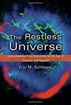 The Restless Universe: Understanding X-Ray Astronomy in the Age of Chandra and Newton
