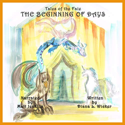 Tales of the Faie: The Beginning of Days cover art