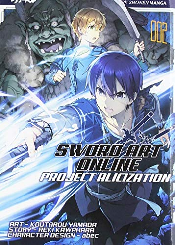 Project Alicization. Sword art online (Vol. 2)