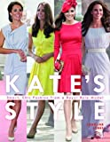 Kate Middleton's British Style: Smart, Chic Fashion from a Royal Icon by Caroline Jones(2012-04-01)