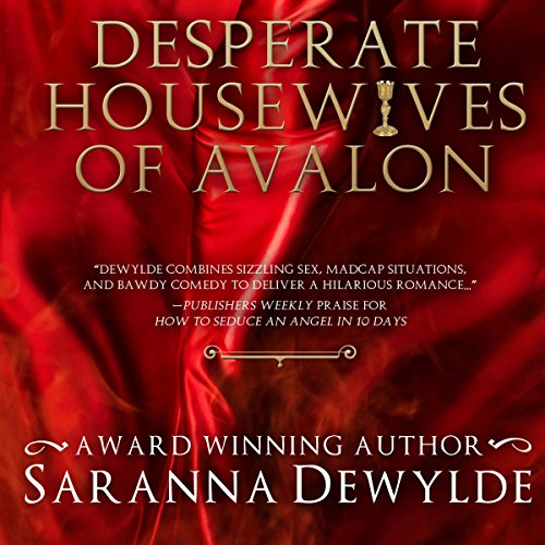Desperate Housewives of Avalon audiobook cover art