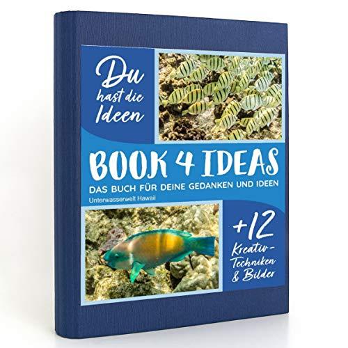 BOOK 4 IDEAS modern | Unterwasserwelt Hawaii, Notizbuch, Bullet Journal mit Kreativitätstechniken und Bildern, DIN A5