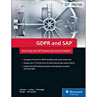 GDPR and SAP: Data Privacy with SAP Business Suite and SAP S/4HANA Front Cover
