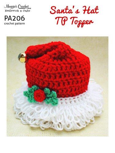 Crochet Pattern Santa Hat Toilet Tissue Topper PA206-R