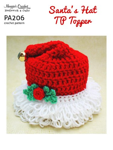 Crochet Pattern Santa Hat Toilet Tissue Topper PA206-R