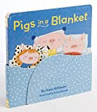 Pigs in a Blanket (Board Books for Toddlers, Bedtime Stories, Goodnight Board Book)