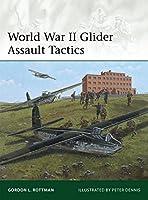 World War II Glider Assault Tactics (Elite)