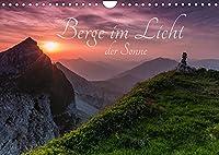Berge im Licht der Sonne (Wandkalender 2022 DIN A4 quer): Erleben Sie mit mir magische Momente und lassen Sie sich vom Licht der auf- und untergehenden Sonne verzaubern (Monatskalender, 14 Seiten )