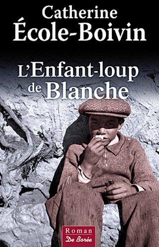 Enfant Loup de Blanche (l')