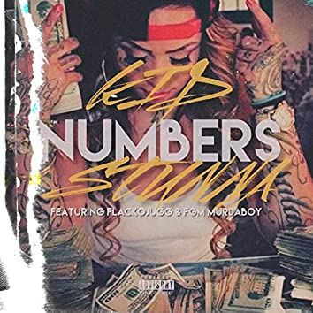 Numbers (feat. Flackojugg & FGM Murdaboy)