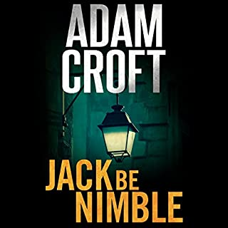 Jack Be Nimble     Knight & Culverhouse, Book 3              Written by:                                                                                                                                 Adam Croft                               Narrated by:                                                                                                                                 Adam Croft                      Length: 6 hrs and 11 mins     Not rated yet     Overall 0.0