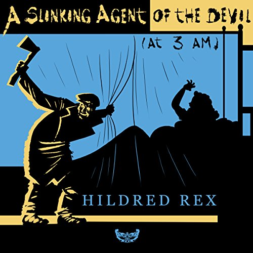 A Slinking Agent of the Devil (at 3 AM) audiobook cover art