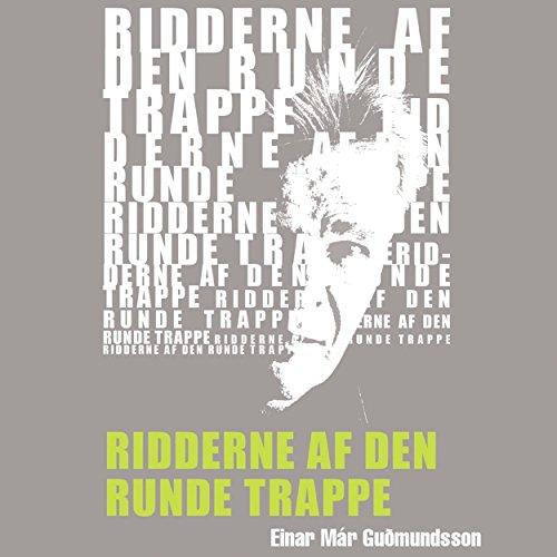 Ridderne af den runde trappe (Reykjavik-trilogien 1) cover art